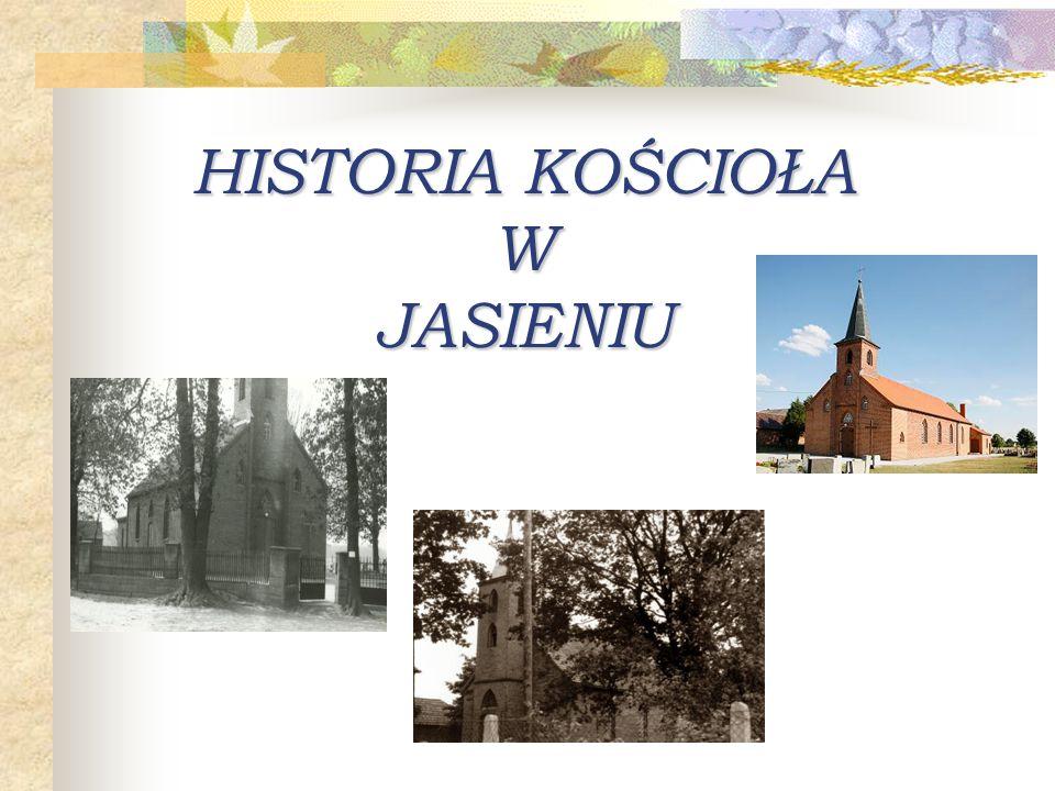 HISTORIA KOŚCIOŁA W JASIENIU