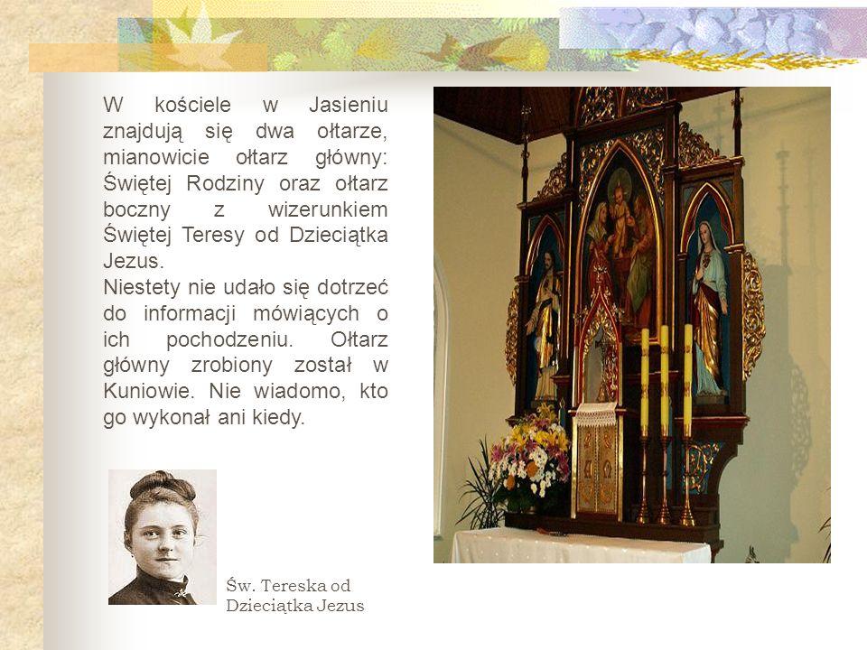W kościele w Jasieniu znajdują się dwa ołtarze, mianowicie ołtarz główny: Świętej Rodziny oraz ołtarz boczny z wizerunkiem Świętej Teresy od Dzieciątka Jezus.