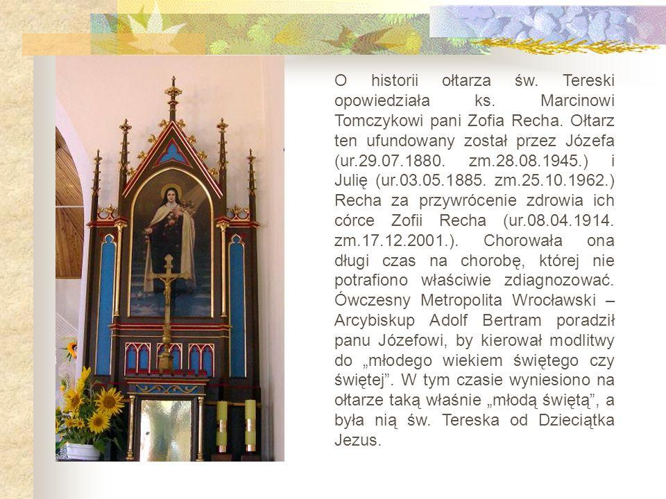 O historii ołtarza św. Tereski opowiedziała ks
