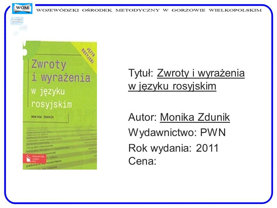 Tytuł: Zwroty i wyrażenia w języku rosyjskim