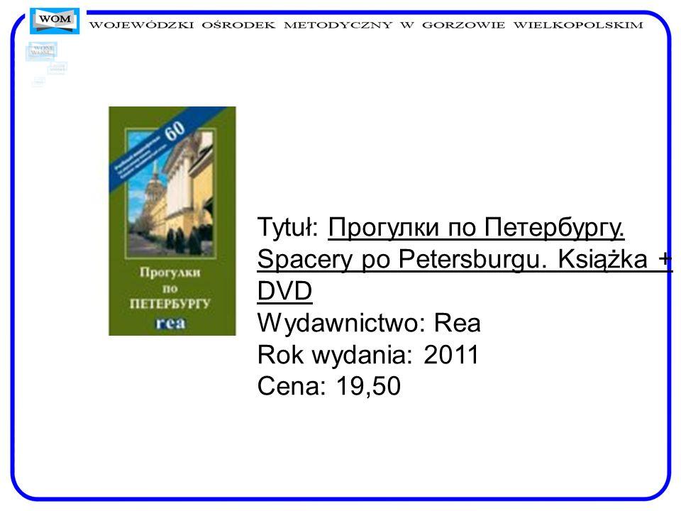 Tytuł: Прогулки по Петербургу. Spacery po Petersburgu