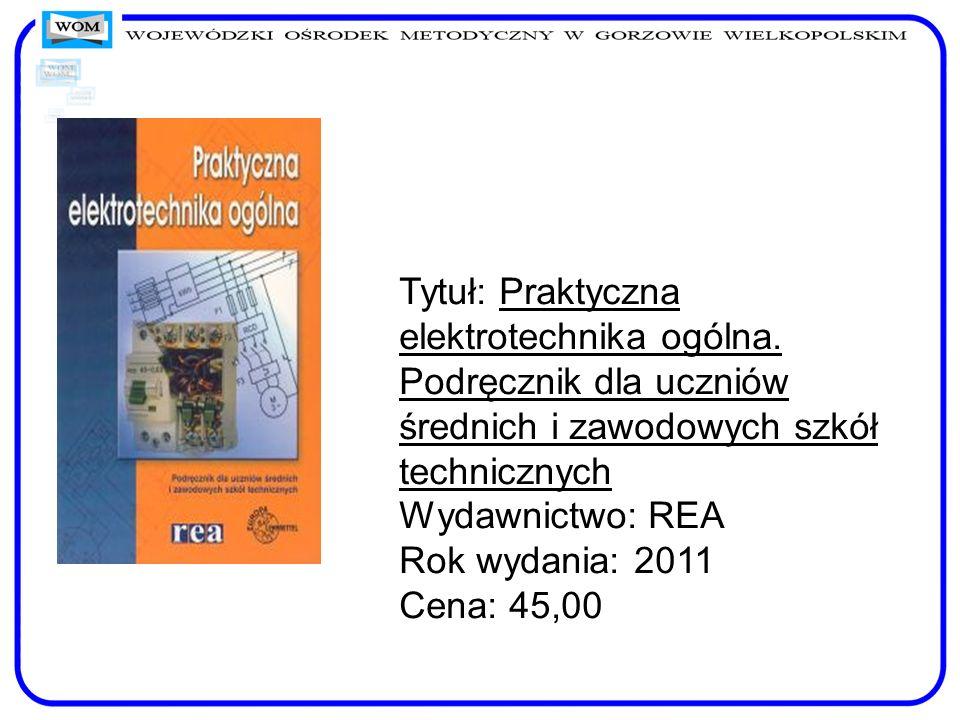 Tytuł: Praktyczna elektrotechnika ogólna