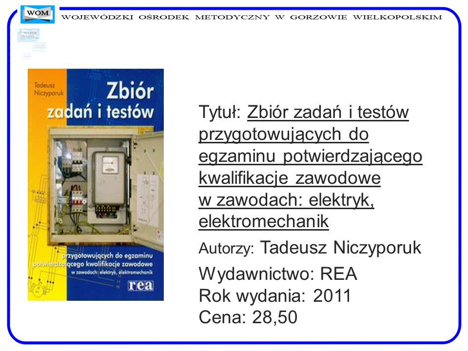Wydawnictwo: REA Rok wydania: 2011 Cena: 28,50