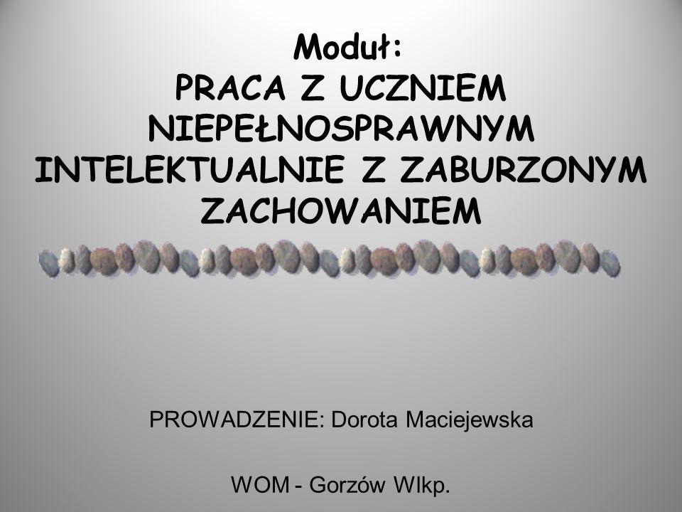 PROWADZENIE: Dorota Maciejewska WOM - Gorzów Wlkp.