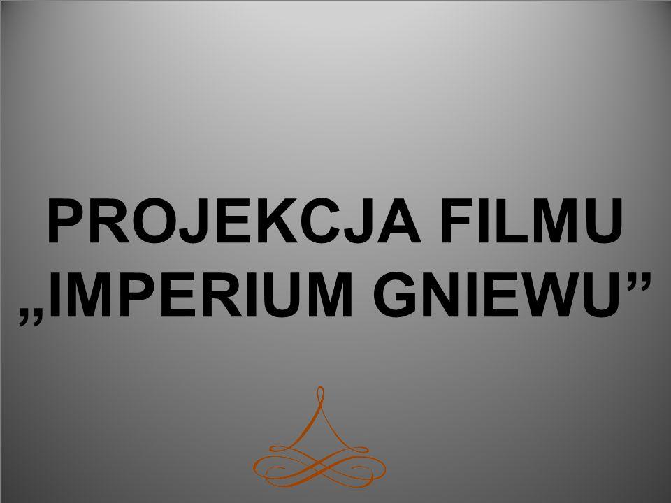 "PROJEKCJA FILMU ""IMPERIUM GNIEWU"