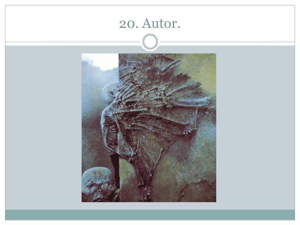 20. Autor.