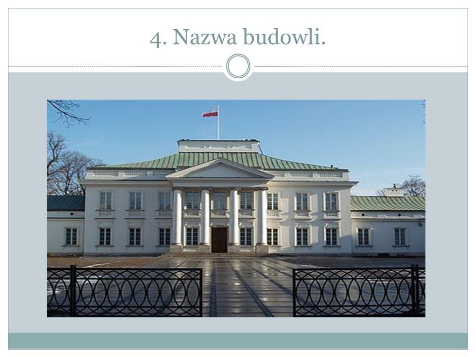 4. Nazwa budowli.