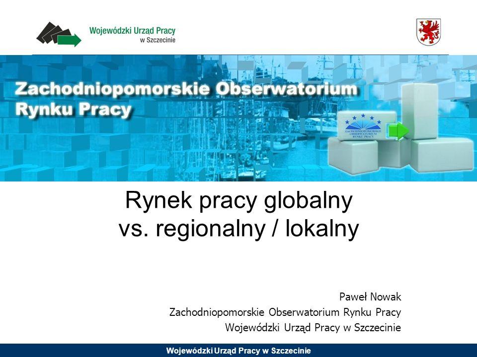 Rynek pracy globalny vs. regionalny / lokalny