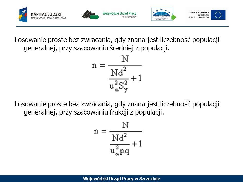 Losowanie proste bez zwracania, gdy znana jest liczebność populacji generalnej, przy szacowaniu średniej z populacji.