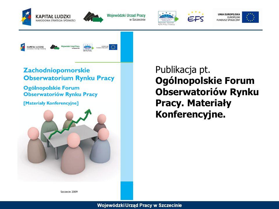 Publikacja pt. Ogólnopolskie Forum Obserwatoriów Rynku Pracy