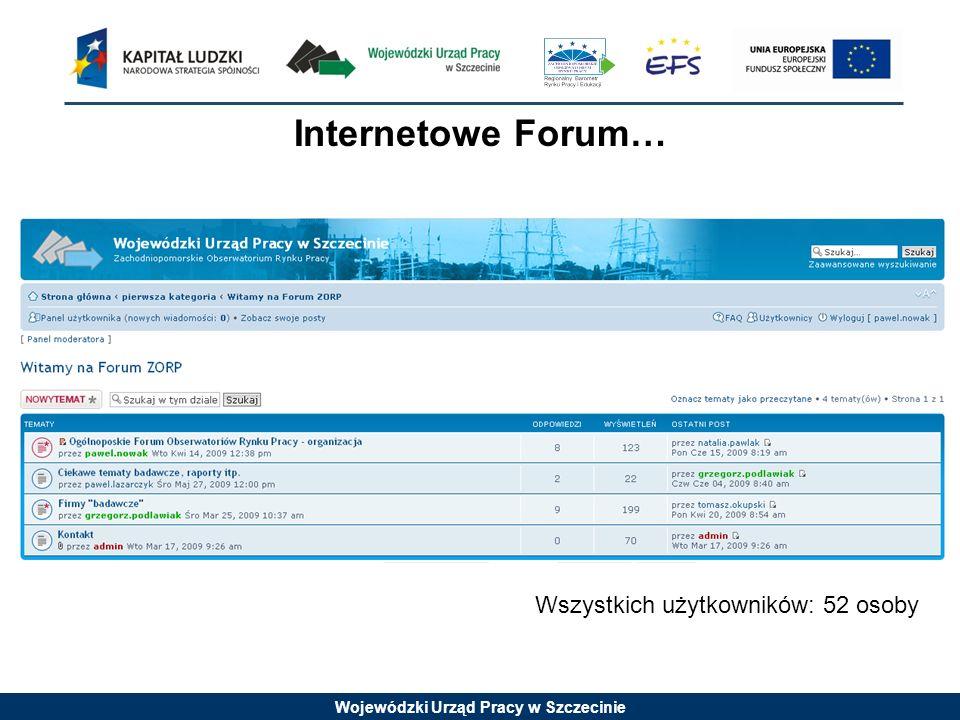 Internetowe Forum… Wszystkich użytkowników: 52 osoby
