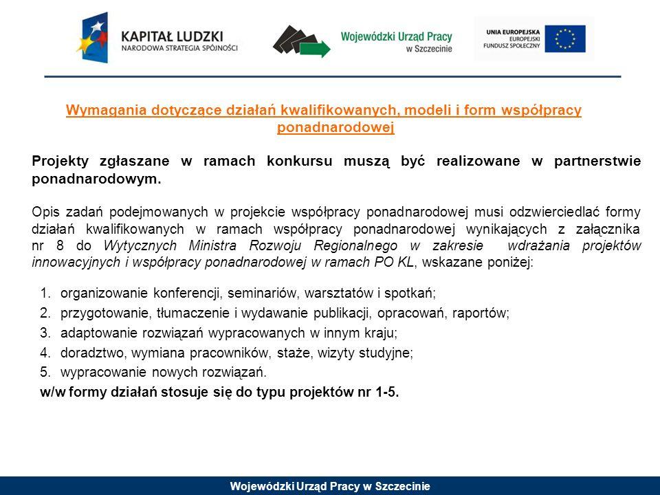 Wymagania dotyczące działań kwalifikowanych, modeli i form współpracy ponadnarodowej