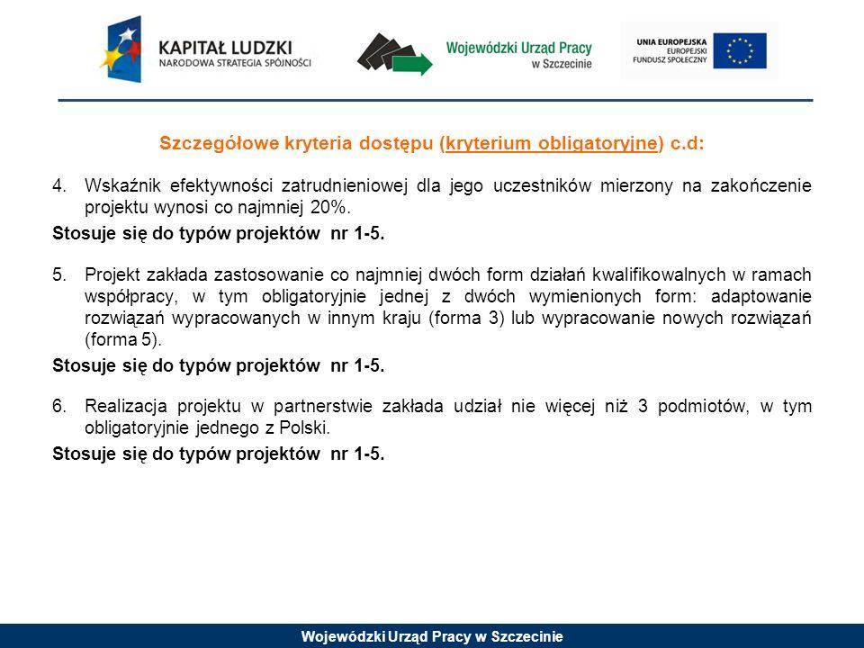 Szczegółowe kryteria dostępu (kryterium obligatoryjne) c.d: