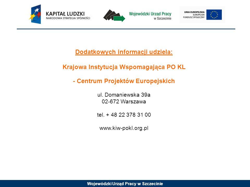 Dodatkowych informacji udziela: Krajowa Instytucja Wspomagająca PO KL