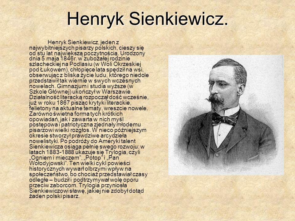 Henryk Sienkiewicz.