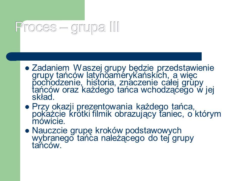Proces – grupa III