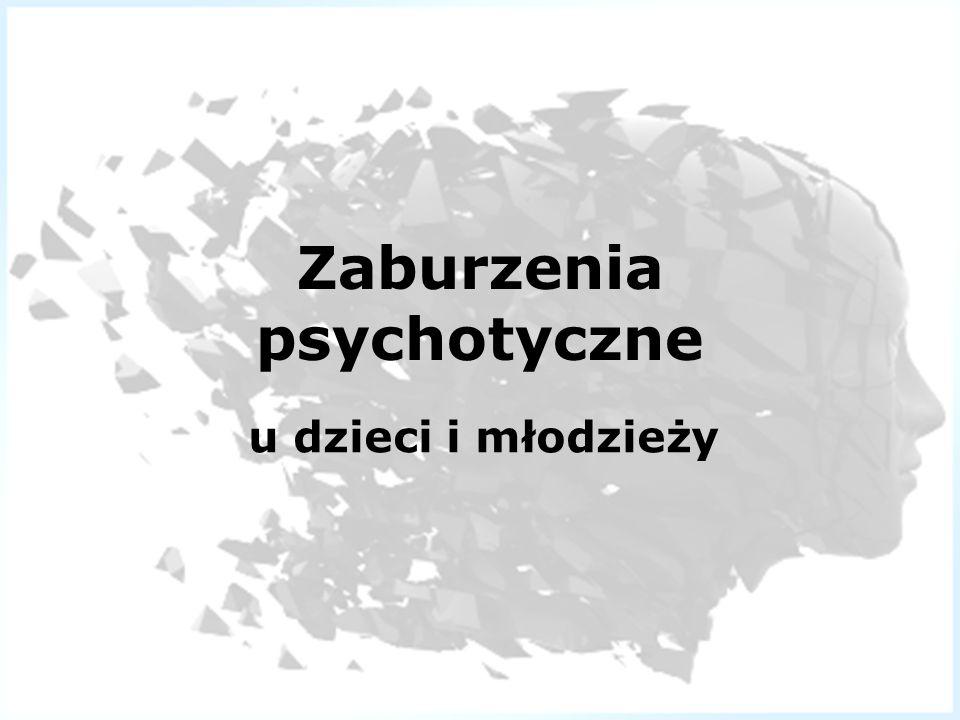 Zaburzenia psychotyczne