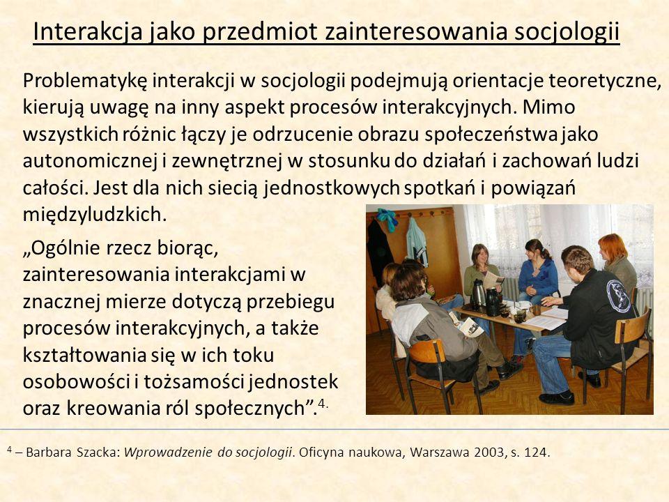 Interakcja jako przedmiot zainteresowania socjologii