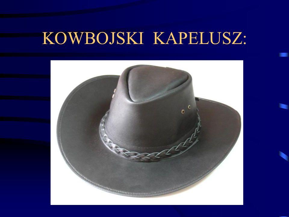 KOWBOJSKI KAPELUSZ: