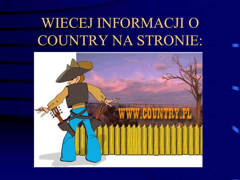 WIECEJ INFORMACJI O COUNTRY NA STRONIE: