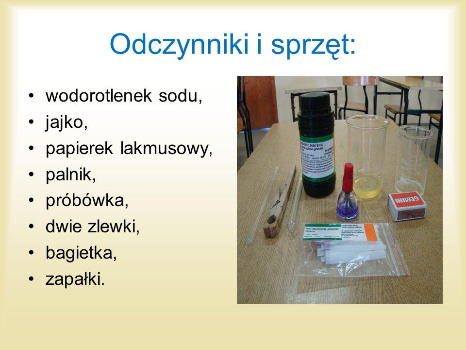 Odczynniki i sprzęt: wodorotlenek sodu, jajko, papierek lakmusowy,