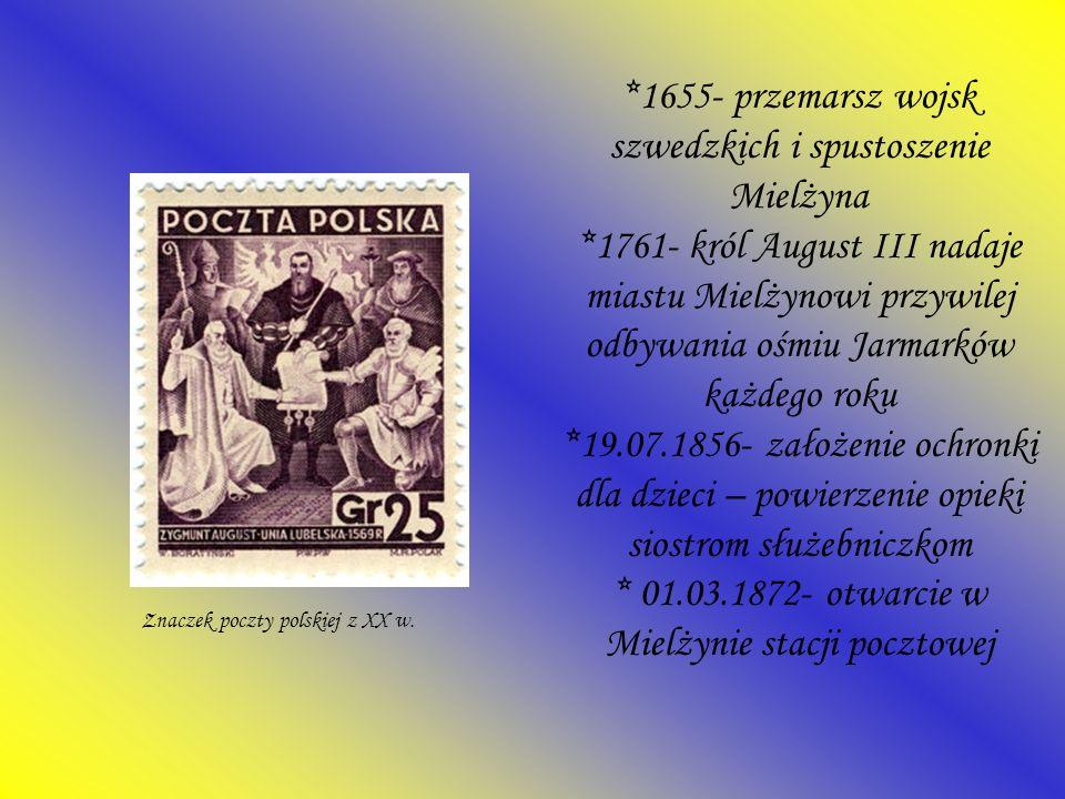 1655- przemarsz wojsk szwedzkich i spustoszenie Mielżyna