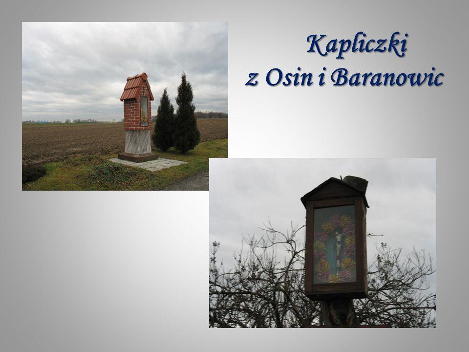 Kapliczki z Osin i Baranowic