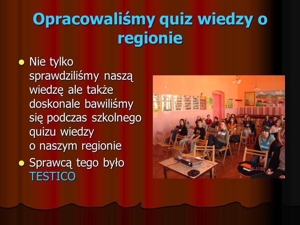 Opracowaliśmy quiz wiedzy o regionie
