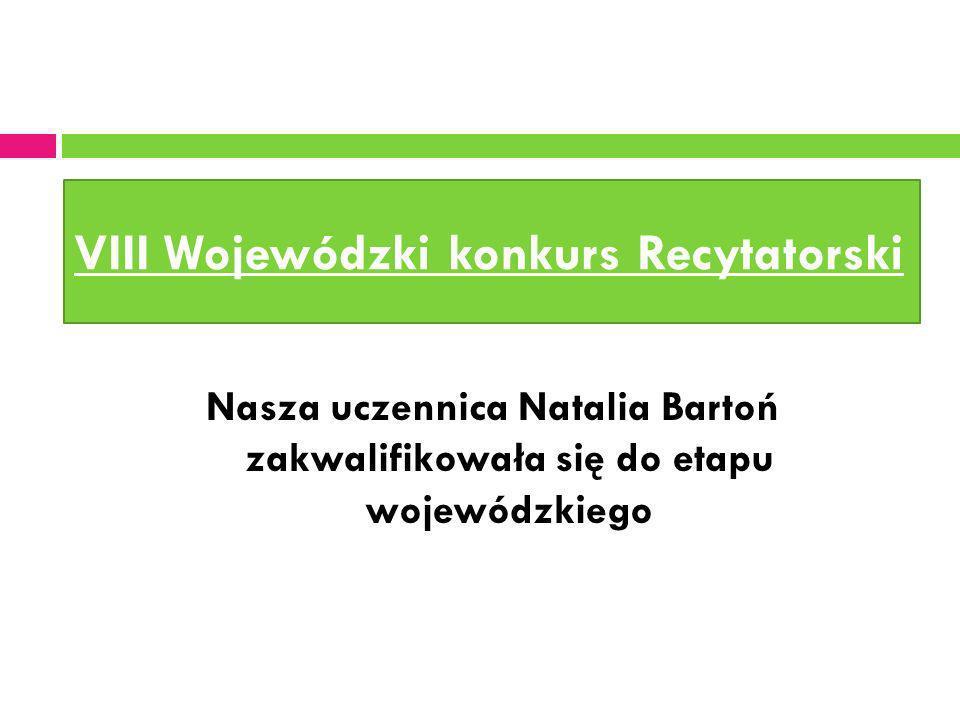 VIII Wojewódzki konkurs Recytatorski