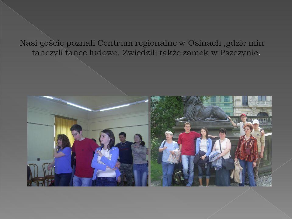 Nasi goście poznali Centrum regionalne w Osinach ,gdzie min tańczyli tańce ludowe.