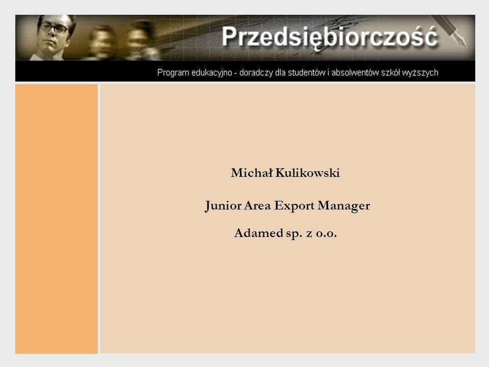 Michał Kulikowski Junior Area Export Manager Adamed sp. z o.o.