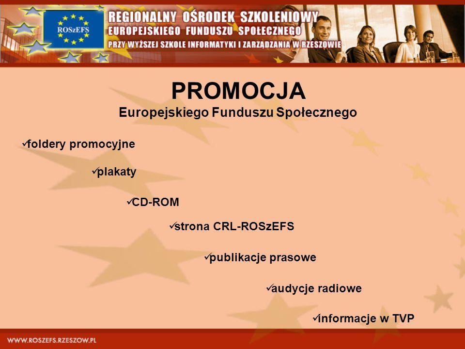 PROMOCJA Europejskiego Funduszu Społecznego
