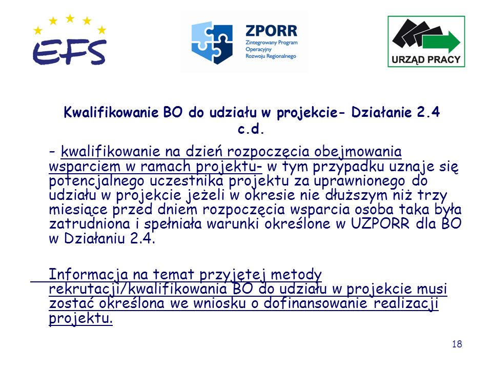 Kwalifikowanie BO do udziału w projekcie- Działanie 2.4 c.d.