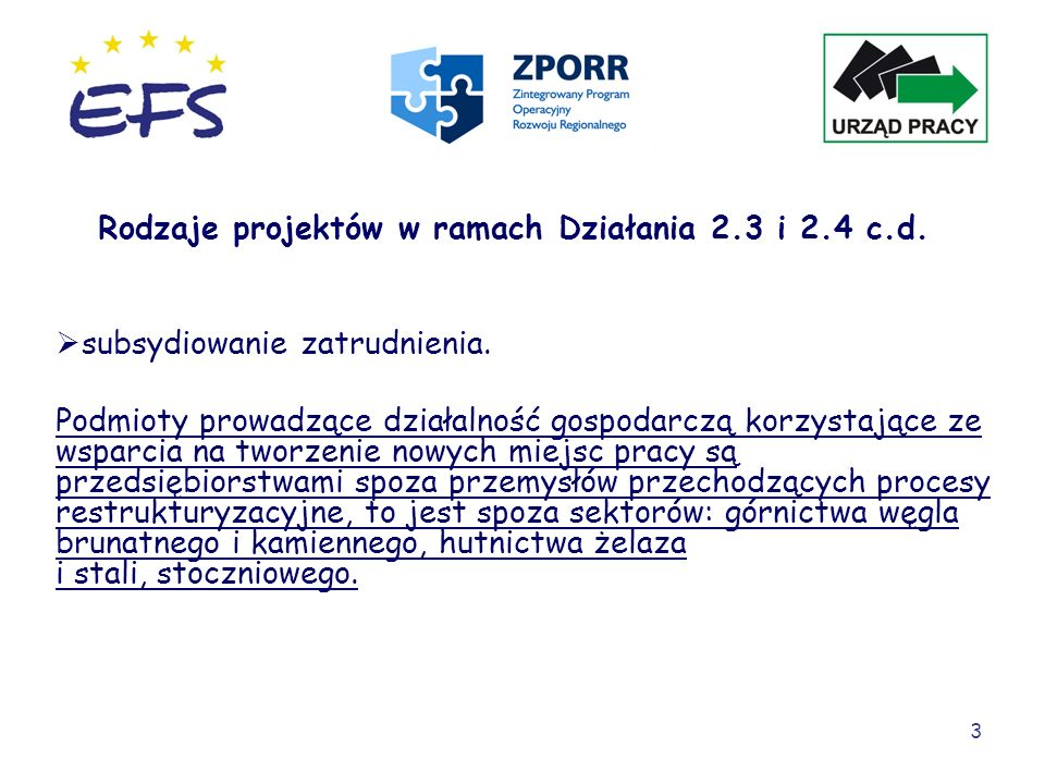 Rodzaje projektów w ramach Działania 2.3 i 2.4 c.d.