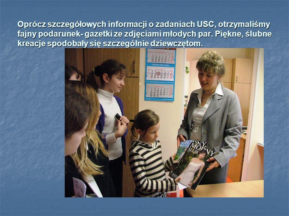 Oprócz szczegółowych informacji o zadaniach USC, otrzymaliśmy fajny podarunek- gazetki ze zdjęciami młodych par.