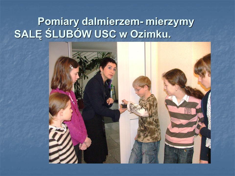 Pomiary dalmierzem- mierzymy SALĘ ŚLUBÓW USC w Ozimku.