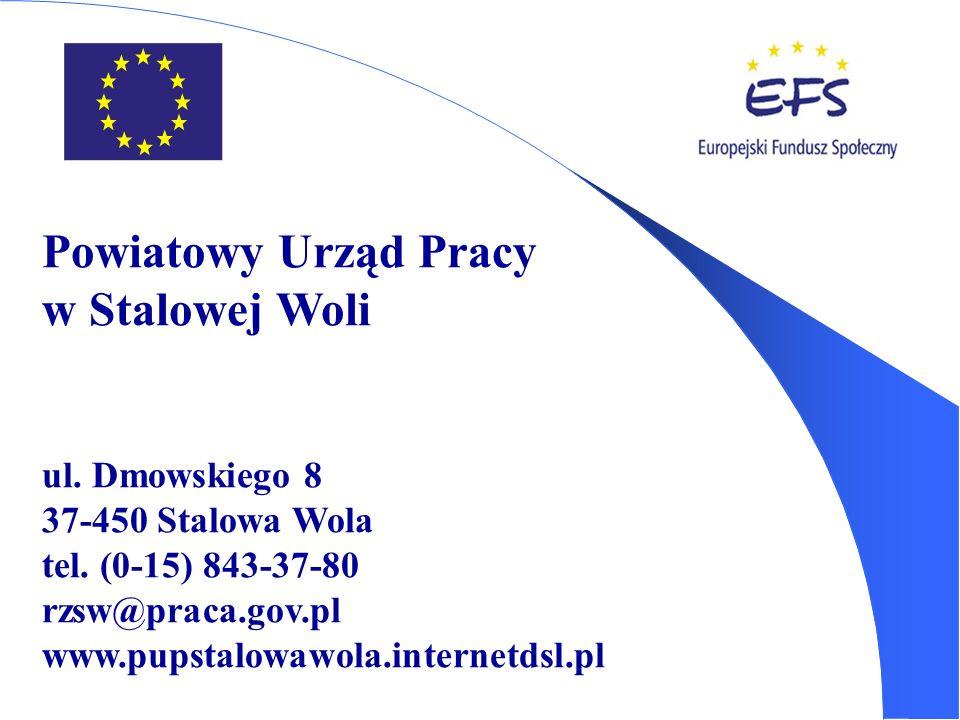 Powiatowy Urząd Pracy w Stalowej Woli ul. Dmowskiego 8