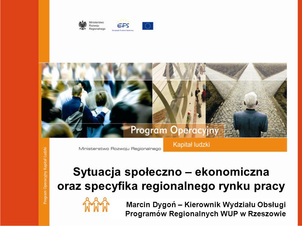 Sytuacja społeczno – ekonomiczna oraz specyfika regionalnego rynku pracy