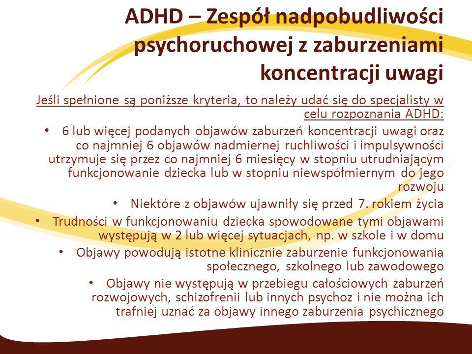 ADHD – Zespół nadpobudliwości psychoruchowej z zaburzeniami koncentracji uwagi