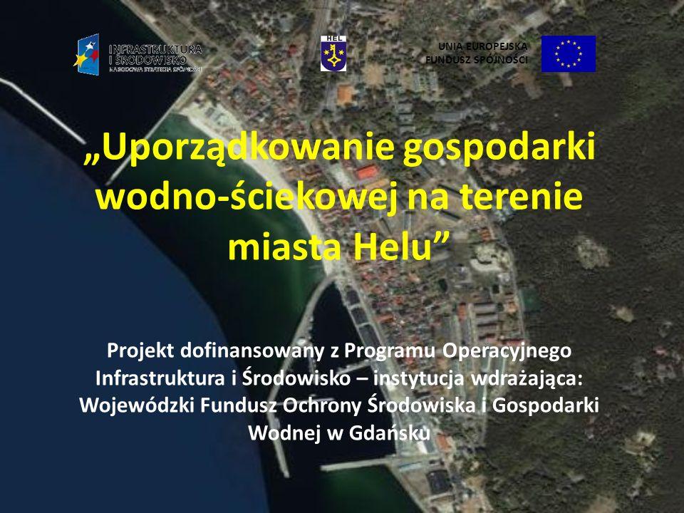 """""""Uporządkowanie gospodarki wodno-ściekowej na terenie miasta Helu"""