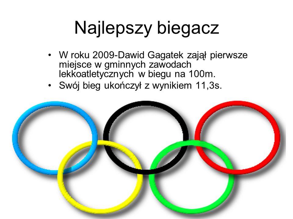 Najlepszy biegaczW roku 2009-Dawid Gagatek zajął pierwsze miejsce w gminnych zawodach lekkoatletycznych w biegu na 100m.
