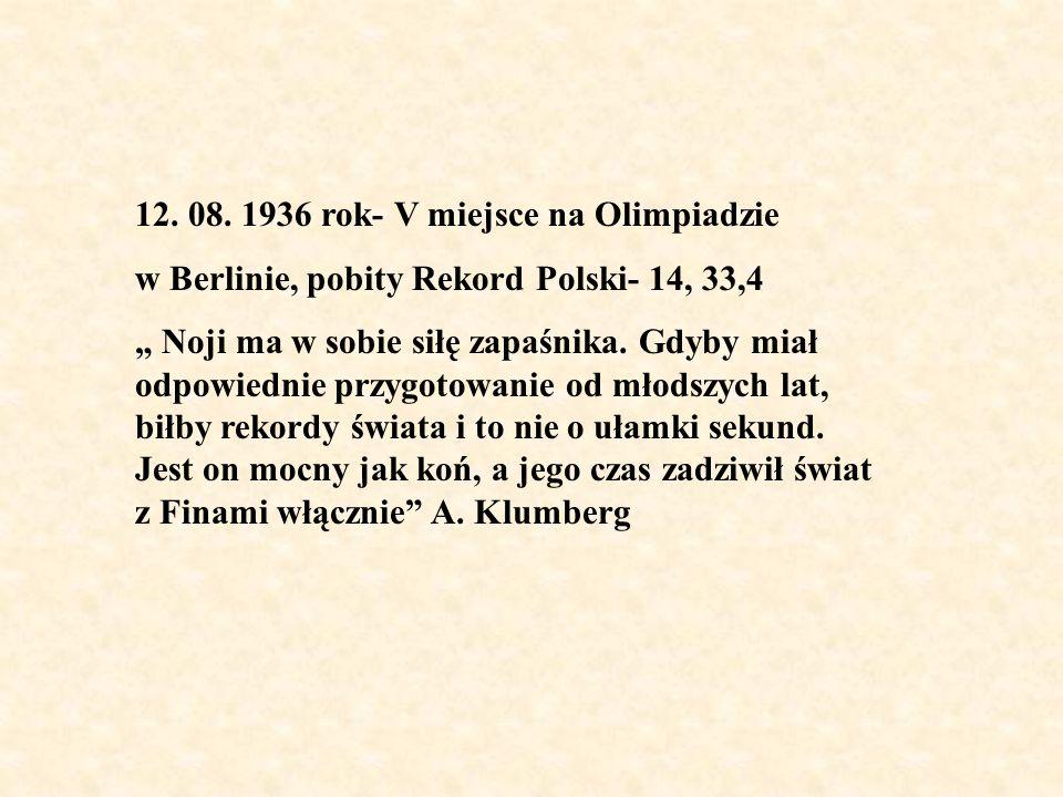 12. 08. 1936 rok- V miejsce na Olimpiadzie