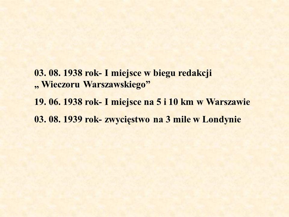 """03. 08. 1938 rok- I miejsce w biegu redakcji """" Wieczoru Warszawskiego"""