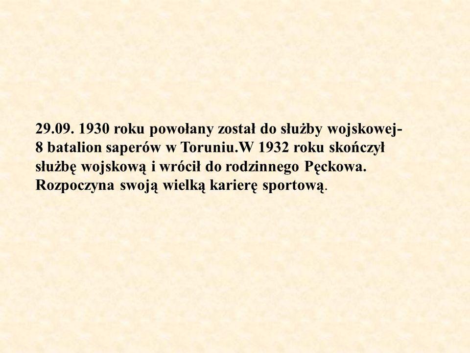 29.09. 1930 roku powołany został do służby wojskowej-