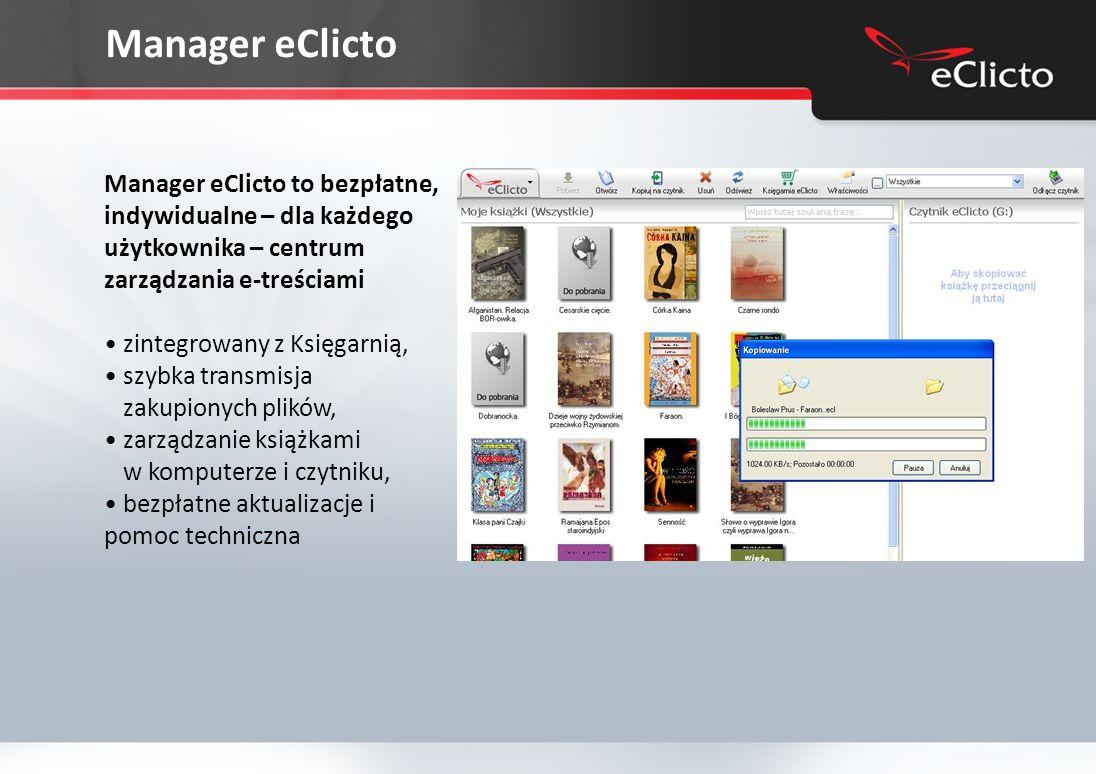 Manager eClicto Manager eClicto to bezpłatne, indywidualne – dla każdego użytkownika – centrum zarządzania e-treściami.