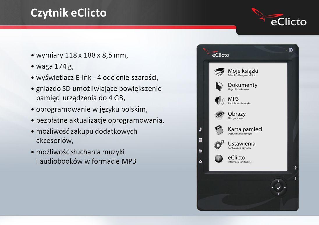 Czytnik eClicto wymiary 118 x 188 x 8,5 mm, waga 174 g,