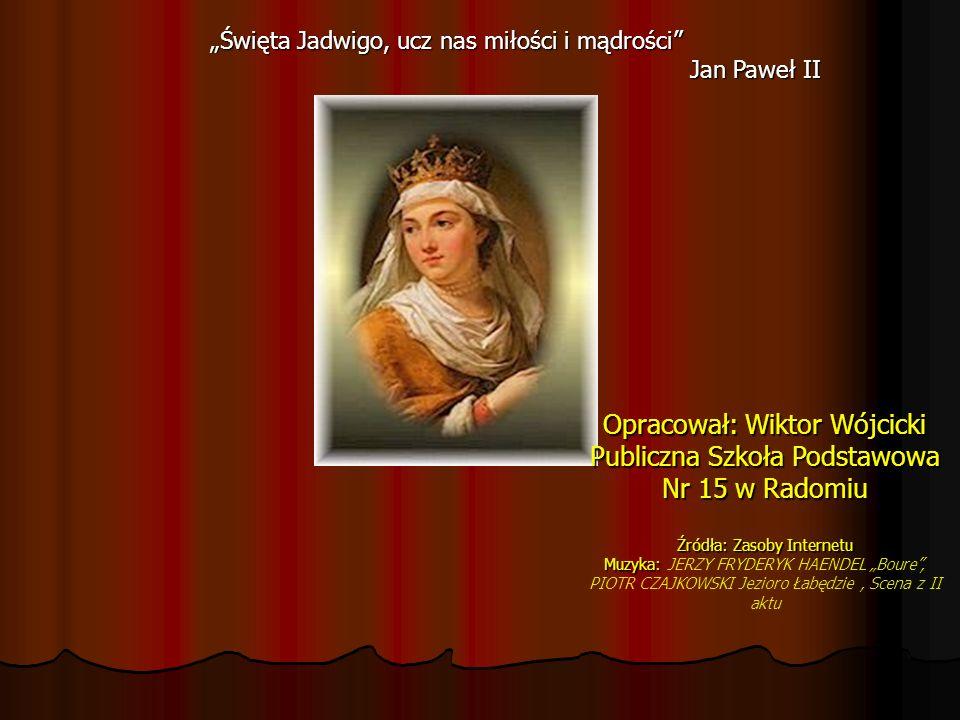 Opracował: Wiktor Wójcicki Publiczna Szkoła Podstawowa Nr 15 w Radomiu