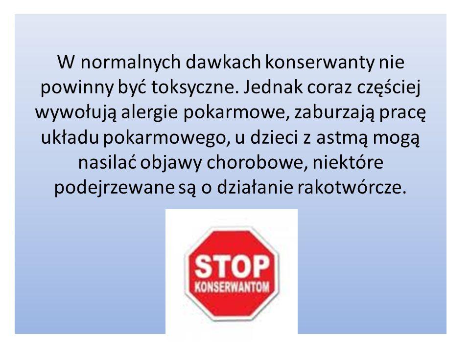 W normalnych dawkach konserwanty nie powinny być toksyczne