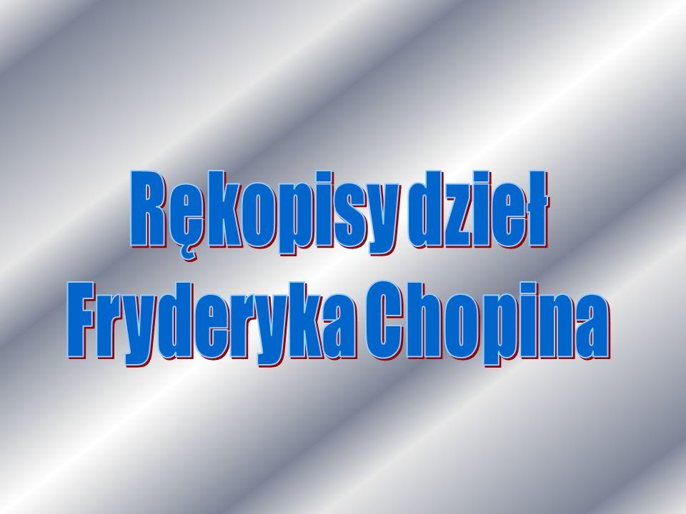 Rękopisy dzieł Fryderyka Chopina