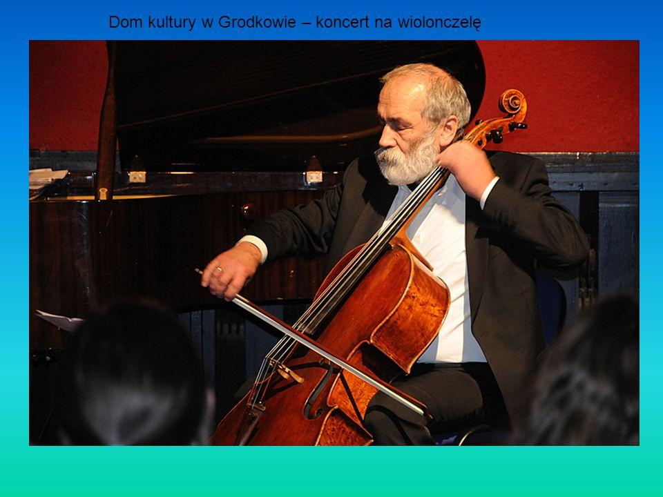 Dom kultury w Grodkowie – koncert na wiolonczelę